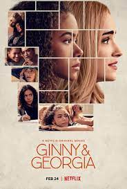 The Underlying Racism and Sexism Within Teen Show Ginny and Georgia